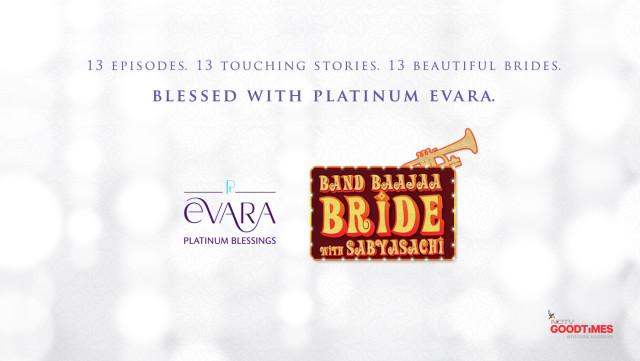 Band Baajaa Baraat season 6 with Evara platinum blessings