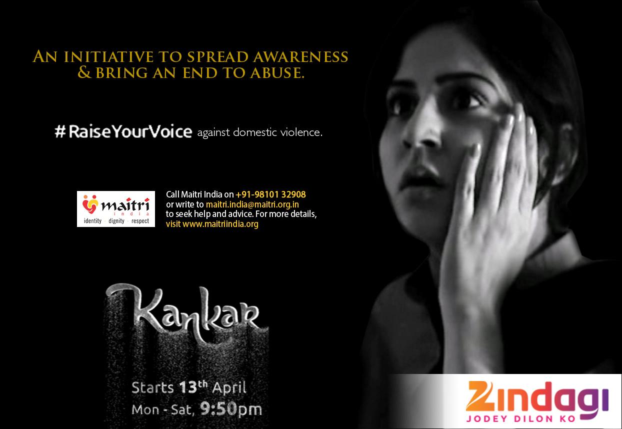 Zindagi joins hands with Maitri to create awareness on domestic violence with the #RaiseYourVoice campaign (Kankar)